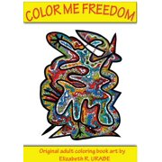 Color Me Freedom Adult Coloring Book (Paperback)
