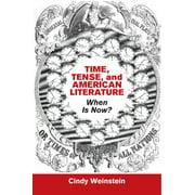 Time, Tense, and American Literature - eBook