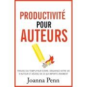 Productivit pour auteurs - eBook