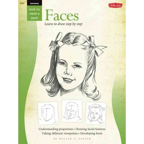 Drawing Faces: Learn to Paint Step by Step