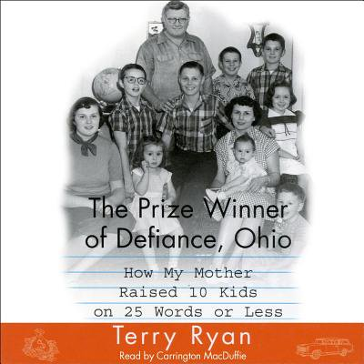 The Prize Winner Of Defiance Ohio - Audiobook
