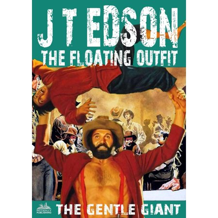 The Floating Outfit 30: The Gentle Giant - eBook](Historical Outfits)