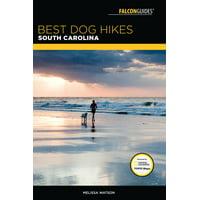 Best Dog Hikes: Best Dog Hikes South Carolina (Paperback)