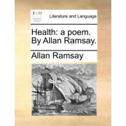 Health : A Poem. by Allan Ramsay.