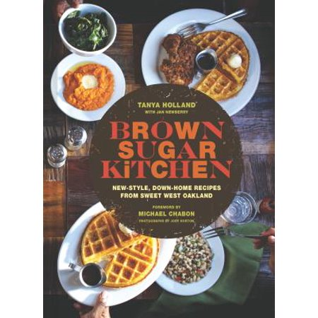 - Brown Sugar Kitchen : New-Style, Down-Home Recipes from Sweet West Oakland