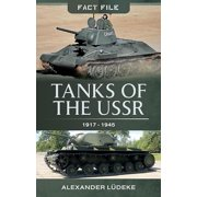 Fact File: Tanks of the USSR 1917-1945 (Paperback)
