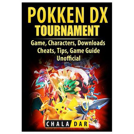 Pokken Tournament DX Game, Characters, Downloads, Cheats, Tips, Game Guide Unofficial](Game Characters)
