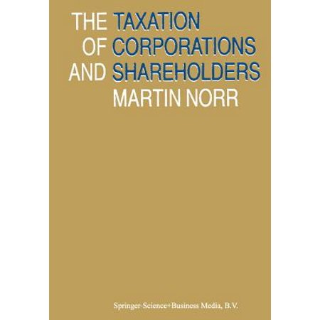 The Taxation of Corporations and Shareholders (Federal Income Taxation Of Corporations And Shareholders)