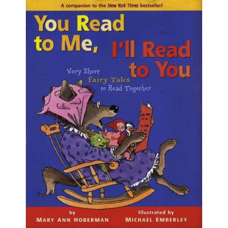 You Read to Me, I'll Read to You: Very Short Fairy Tales to Read Together -