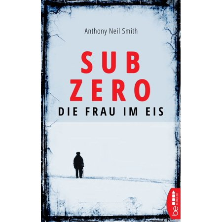 Sub Zero - Die Frau im Eis - eBook - Sub Zero Outfit