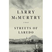 Streets Of Laredo : A Novel