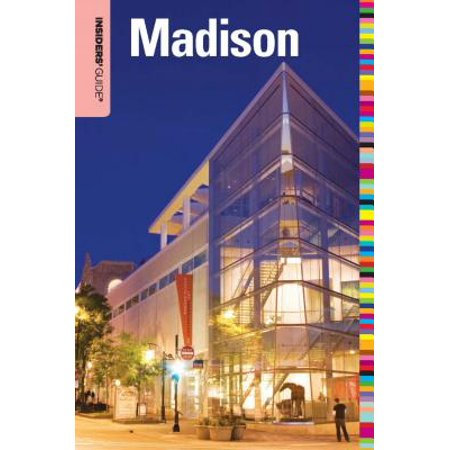 Insiders' Guide® to Madison, WI - eBook - Party Store Madison Wi