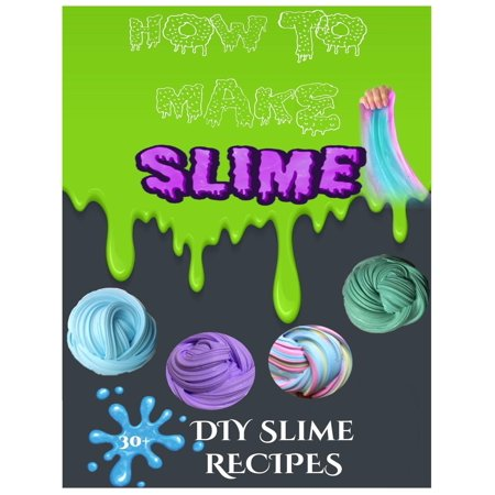 How to Make Slime - DIY Slime Book, How to Make Slime with Borax and Glue, Slime Recipe Book for Kids, Slime Making
