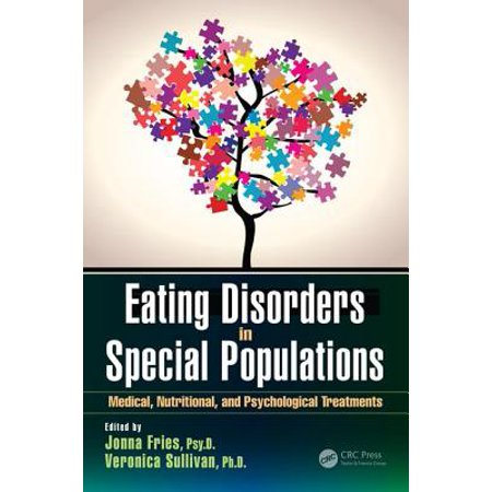 Eating Disorders in Special Populations : Medical, Nutritional, and Psychological