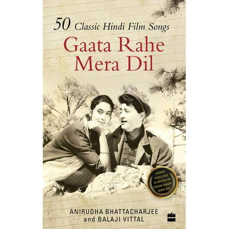 Gaata Rahe Mera Dil:50 Classic Hindi Film Songs -