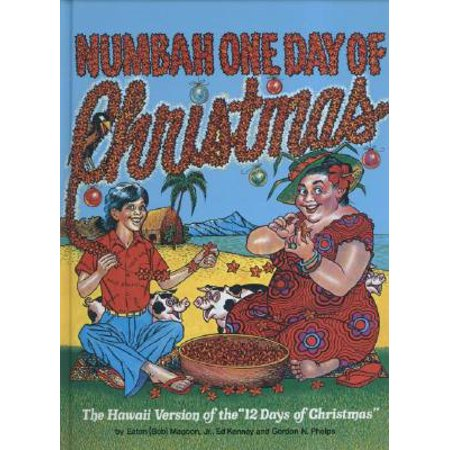 Numbah One Day of Christmas : The Hawaii Version of the