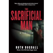 The Sacrificial Man : A Thriller