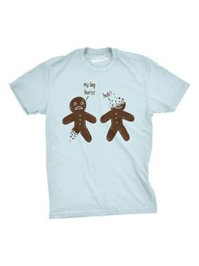 b9fb879b ... Crazy Dog Tshirts. Free shipping. Product Image Mens My Leg Hurts Huh Tshirt  Funny Gingerbread Christmas Cookie Holiday Tee