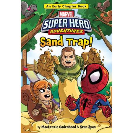 Marvel Super Hero Adventures Sand Trap! : An Early Chapter (Trapped In The Closet Chapters 1 12)