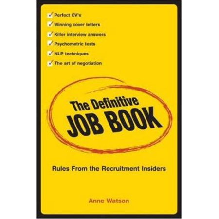 The Definitive Job Book: Rules from the Recruitment Insiders