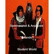 "Summarized & Analyzed: ""Orlando"" - eBook"