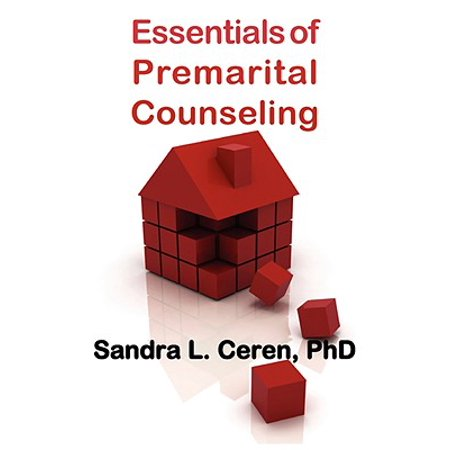 Essentials of Premarital Counseling : Creating Compatible