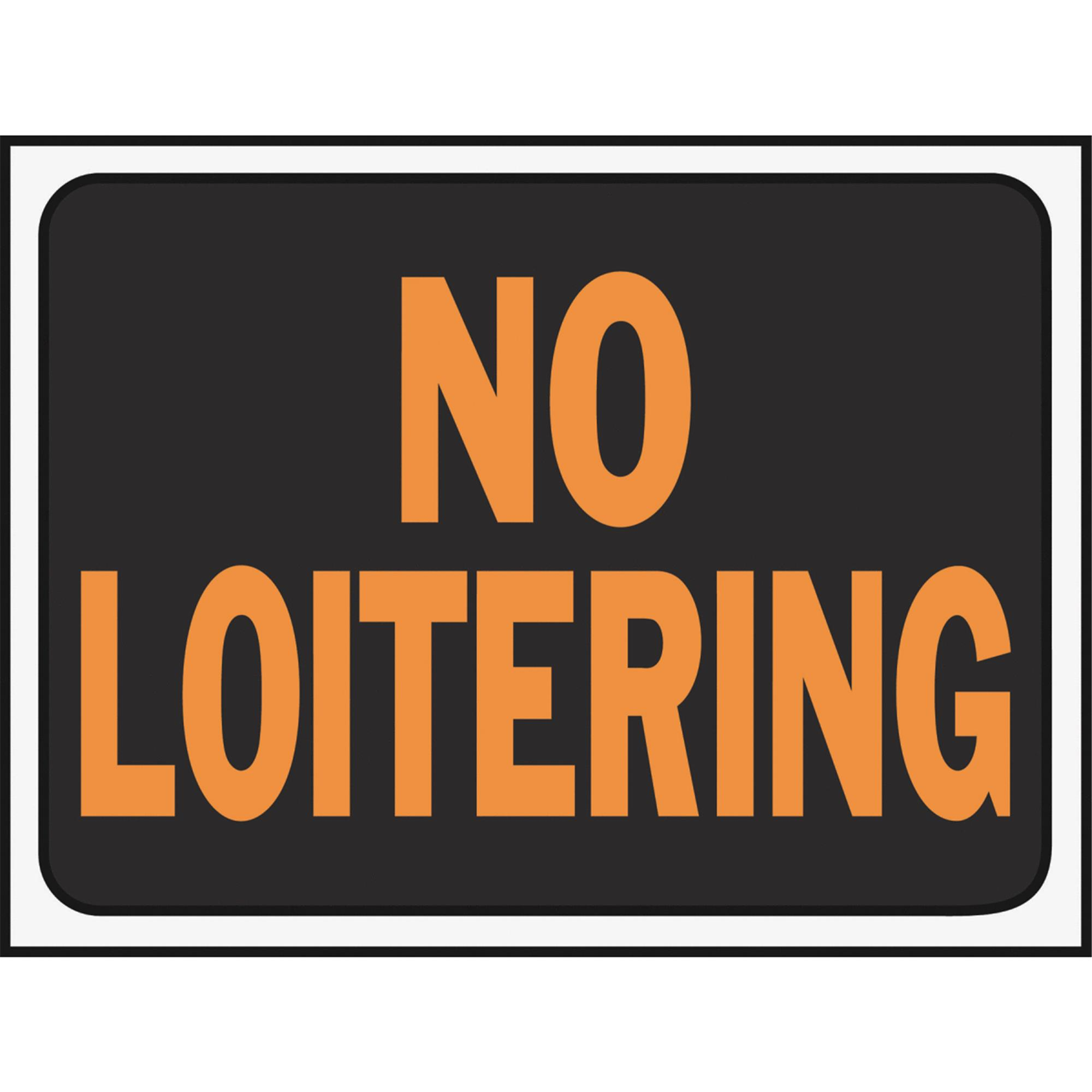 Hy-Ko No Loitering Sign