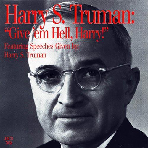 'Give Em Hell, Harry!'