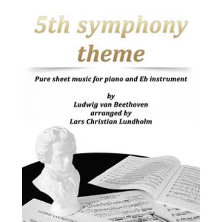 5th Symphony Theme Pure sheet music for piano and Eb instrument by Ludwig van Beethoven arranged by Lars Christian Lundholm - eBook - Halloween Theme Sheet Music For Piano