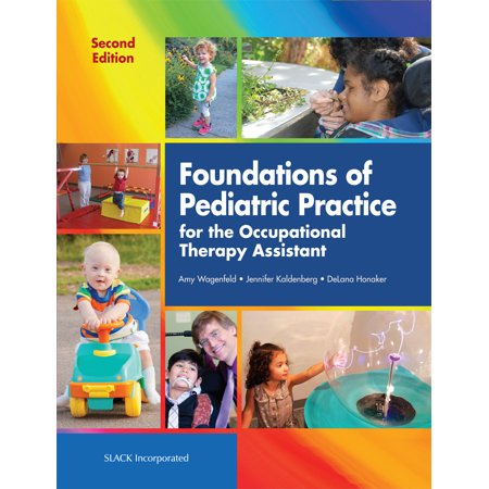 Foundations of Pediatric Practice for the Occupational Therapy