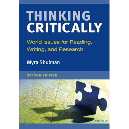 Thinking Critically, Second Edition : World Issues for Reading, Writing, and