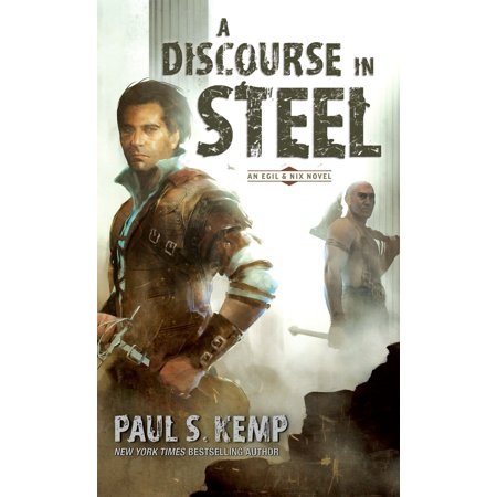 A Discourse in Steel : An Egil & Nix Novel