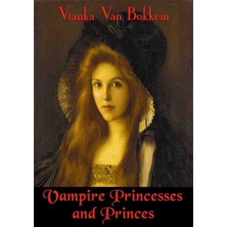 Vampire Princesses and Princes - eBook