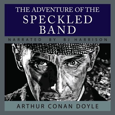 Adventure of the Speckled Band, The - Audiobook