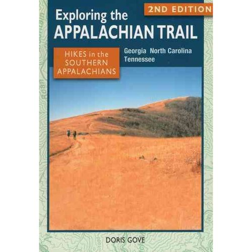 Hikes in the Southern Appalachians: Georgia, North Carolina, Tennessee