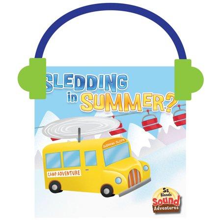 Sledding in Summer? - Audiobook