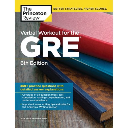 Verbal Workout for the GRE, 6th Edition : 250+ Practice Questions with Detailed Answer