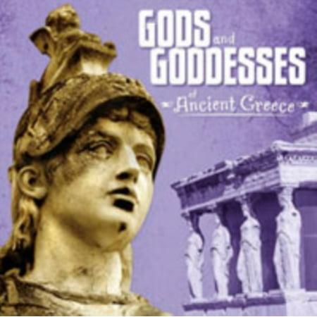 Ancient Greek Gods And Goddesses For Kids (Gods and Goddesses of Ancient)