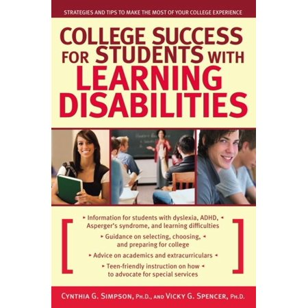 College Success for Students With Learning Disabilities: Strategies and Tips to Make the Most of Your College Experience - (Best Colleges For Students With Learning Disabilities 2019)