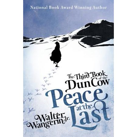 The Third Book of the Dun Cow : Peace at the Last