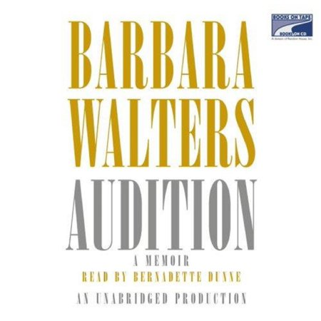 Audition by Barbara Walters 2008 Audiobook (Best Barbara Walters Interviews)