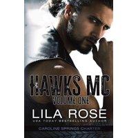 Hawks MC: Caroline Springs Charter- Volume #1 (Paperback)