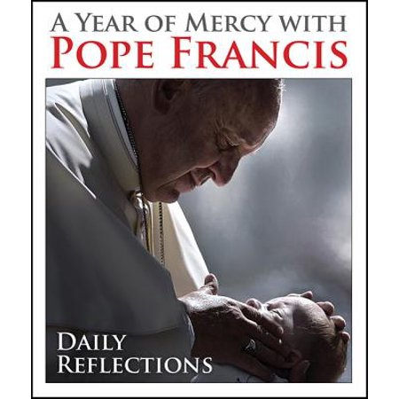 A Year of Mercy with Pope Francis : Daily