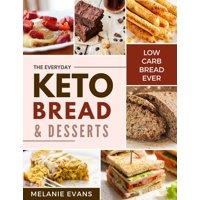 Keto Bread and Keto Desserts - eBook