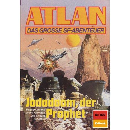 Atlan 827: Jododoom der Prophet - eBook