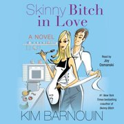 Skinny Bitch in Love - Audiobook