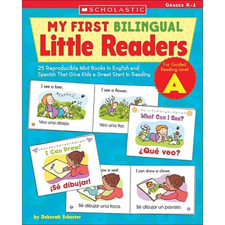My First Bilingual Little Readers: Level a : 25 Reproducible Mini-Books in English and Spanish That Give Kids a Great Start in Reading