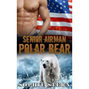 Senior Airman Polar Bear - eBook