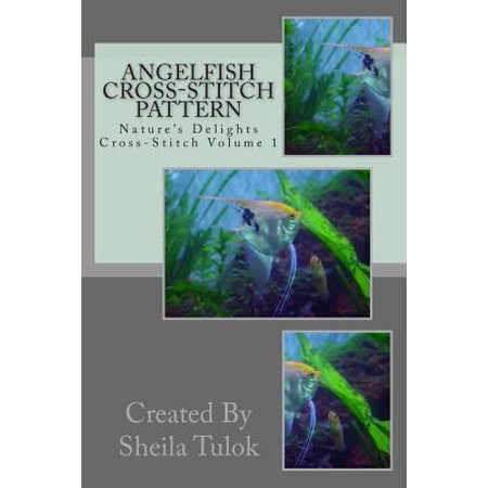 Angelfish Cross-Stitch Pattern: Natures Delights Cross-Stitch by