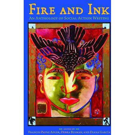 Fire and Ink: An Anthology of Social Action Writing by